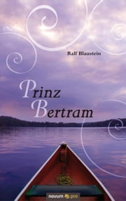 Prinz Bertram ebook by Ralf Blaustein