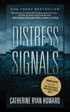 Distress Signals ebook by Catherine Ryan Howard