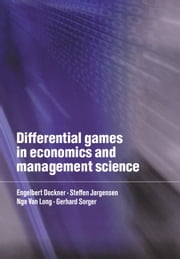 Differential Games in Economics and Management Science ebook by Engelbert J. Dockner,Steffen Jorgensen,Ngo Van Long,Gerhard Sorger