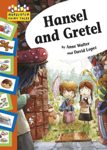Hopscotch: Fairy Tales: Hansel and Gretel - Hopscotch Fairy Tales ebook by Anne Walter