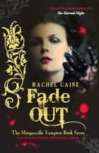 Fade Out ebook by Rachel Caine