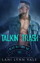 Talkin' Trash ebook by