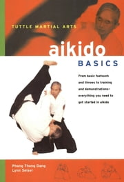 Aikido Basics ebook by Phong Thong Dang,Lynn Seiser
