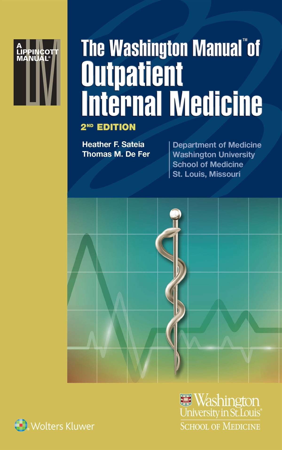 The Washington Manual of Outpatient Internal Medicine eBook by Thomas M. De  Fer - 9781469888590 | Rakuten Kobo