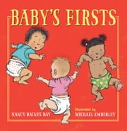 Baby's Firsts ebook by Nancy Raines Day, Michael Emberley