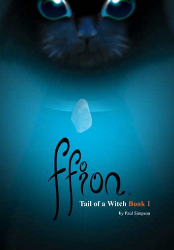 Ffion: Tail of a Witch ebook by Paul Simpson