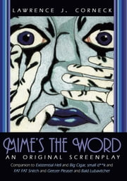 Mime's the Word ebook by Lawrence J. Corneck