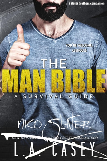 The Man Bible: A Survival Guide - Slater Brothers ebook by L.A. Casey