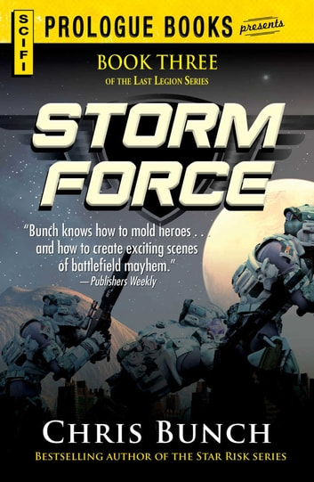 Storm Force - Book Three of the Last Legion Series ebook by Chris Bunch