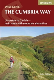 The Cumbria Way ebook by John Gillham