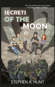 Secrets of the Moon ebook by Stephen Hunt