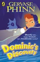 Dominic's Discovery ebook by Gervase Phinn