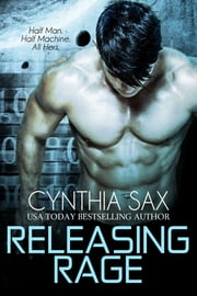 Releasing Rage ebook by Cynthia Sax