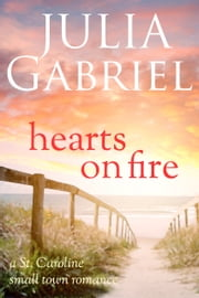 Hearts on Fire ebook by Julia Gabriel