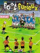 Les foot furieux Tome 01 ebook by Gurcan Gursel