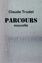 Parcours eBook by Claude Trudel
