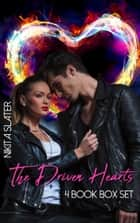 The Driven Hearts: 4 Book Box Set ebook by Nikita Slater