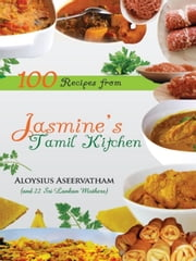 Jasmine's Tamil Kitchen ebook by Aloysius Aseervatham
