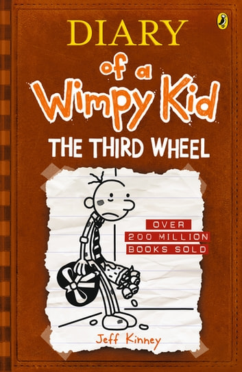 The Third Wheel: Diary of a Wimpy Kid (BK7) - Diary of a Wimpy Kid ebook by Jeff Kinney