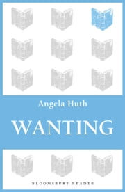 Wanting ebook by Angela Huth