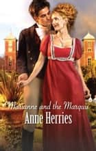 Marianne and the Marquis ebook by Anne Herries