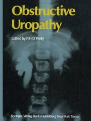 Obstructive Uropathy ebook by Patrick H. O'Reilly