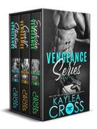 Vengeance Series Box Set Vol. 1 ebook by Kaylea Cross