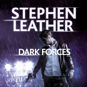 Dark Forces - The 13th Spider Shepherd Thriller audiobook by Stephen Leather