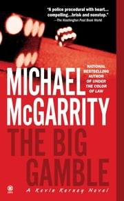 The Big Gamble ebook by Michael McGarrity