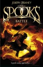 The Spook's Battle - Book 4 ebook by