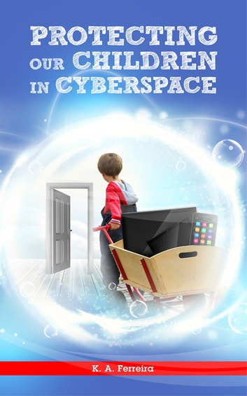 essay on protecting children in cyber space