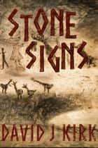 Stone Signs ebook by David Kirk