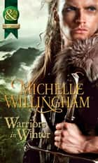 Warriors In Winter - 3 Book Box Set ebook by Michelle Willingham