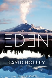 Eden Book 1 ebook by David Holley