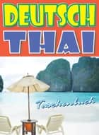 Deutsch-Thai Taschenbuch ebook by Georg Gensbichler