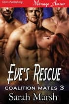 Eve's Rescue ebook by Sarah Marsh