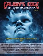 Galaxy's Edge Magazine: Issue 39, July 2019 - Galaxy's Edge, #39 ebook by Joe Haldeman, Kevin J. Anderson, Robert J. Sawyer,...