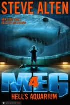 MEG: Hell's Aquarium ebook by Steve Alten