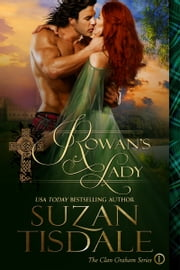 Rowan's Lady - Book One of The Clan Graham Series ebook by Suzan Tisdale