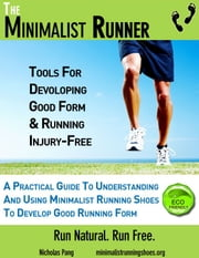 The Minimalist Runner ebook by Nicholas Pang