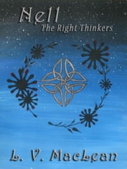 Nell, or The Right Thinkers ebook by L. V. MacLean