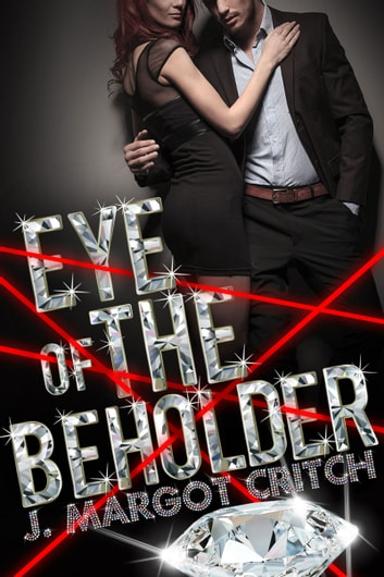 Eye of the Beholder ebook by J. Margot Critch