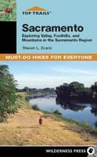 Top Trails: Sacramento ebook by Steve Evans