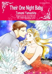 THEIR ONE NIGHT BABY - Mills&Boon comics ebook by Carol Marinelli, Tomomi Yamashita