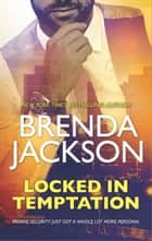 Locked in Temptation ebook by Brenda Jackson