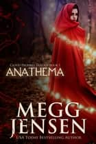 Anathema ebook by Megg Jensen