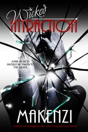 Wicked Attraction ebook by Makenzi