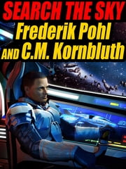 Search the Sky ebook by Frederik Pohl,C.M. Kornbluth