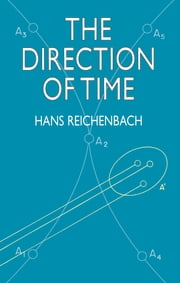The Direction of Time ebook by Hans Reichenbach