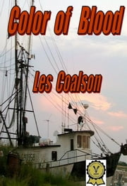 Color of Blood ebook by Les Coalson